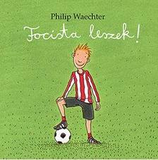 Philip Waechter - Focista leszek