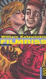 Kotzwinkle, William - Filmriss [antikv�r]