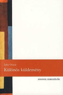 OTXOA, JULIA - K�L�N�S K�LDEM�NY - SPANYOL ELBESZ�L�K