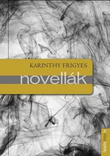 Karinthy Frigyes - Novellák [eKönyv: epub, mobi]