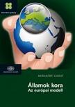 Murak�zy L�szl� - �llamok kora - Az eur�pai modell [eK�nyv: epub,  mobi]
