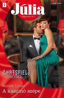 Conder Michelle - J�lia 589. (A kaszin� sz�pe - Chatsfield Hotel 3.) [eK�nyv: epub, mobi]