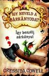 Cressida Cowell - �gy neveld a s�rk�nyodat - �gy besz�lj s�rk�nyul