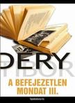 DÉRY TIBOR - A befejezetlen mondat III. rész [eKönyv: epub, mobi]