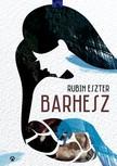 Rubin Eszter - Barhesz [eK�nyv: epub,  mobi]