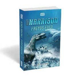 HARRISON, HARRY - Fagyos Éden