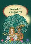 Összeáll. és szerk.: Luzsi Margó - Mesélj nekem fákról és virágokról - 11.