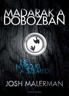 Josh Malerman - Madarak a dobozban