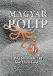 Magyar Bálint - MAGYAR POLIP 3.