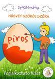 . - Húsvét szóról szóra