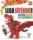 Daniel Lipkowitz - LEGO játékok könyve - Keltsd életre az elemeket!