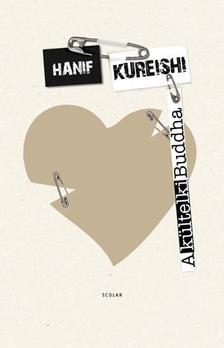 KUREISHI, HANIF - A kültelki Buddha #