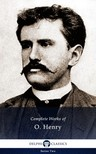 O HENRY - Delphi Complete Works of O. Henry (Illustrated) [eK�nyv: epub,  mobi]