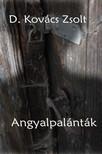 Zsolt D. Kov�cs - Angyalpal�nt�k [eK�nyv: pdf,  epub,  mobi]