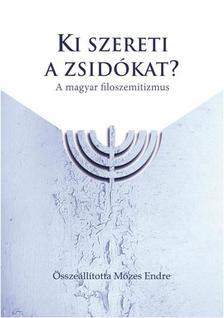 - Ki szereti a zsidókat?