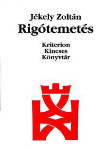 J�KELY ZOLT�N - Rig�temet�s