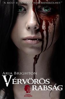Aria Brighton - Vérvörös rabság