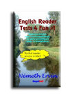 N�meth Ervin - English Reader Tests 4 Fun 1 Humoros Tesztek Angol nyelvtanul�knak, vizsg�ra k�sz�l�knek