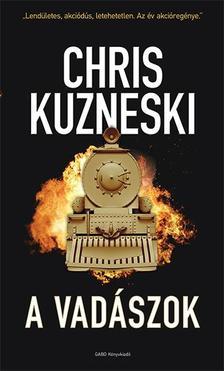 Chris Kuzneski - A vadászok
