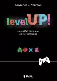 Andrews Lawrence J. - Level UP! [eKönyv: epub, mobi]