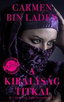 Carmen Bin Laden - A Királyság titkai