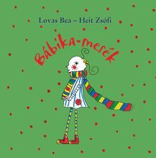 Lovas Bea - Heith Zs�fi - B�bika-mes�k