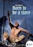 FATA MORGANA - Born to be a slave [eK�nyv: pdf,  epub,  mobi]