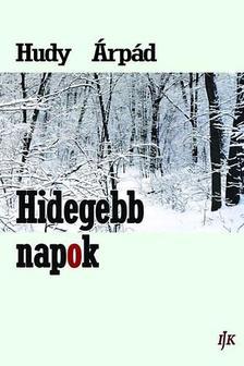 Hudy Árpád - Hidegebb napok