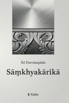�ri Durvasapada - Samkhyakarika [eK�nyv: epub, mobi]