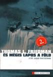 Thomas L. Friedman - �S M�GIS LAPOS A F�LD - 2. B�V�TETT,  JAV�TOTT KIAD�S