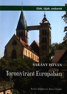 Sarány István - TORONYIRÁNT EURÓPÁBAN