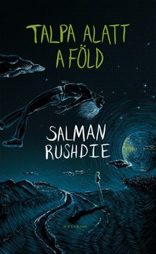 Salman Rushdie - Talpa alatt a f�ld [eK�nyv: epub, mobi]