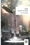 Sz�lesi S�ndor (szerk.) - 2045 - Harminc �v m�lva [eK�nyv: epub,  mobi]