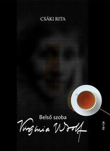 Csáki Rita - Belső szoba - Virginia Woolf