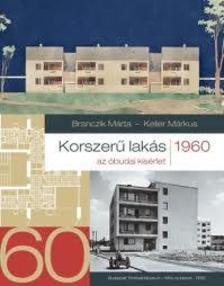 Branczik Márta-Keller Márkus - Korszerű lakás 1960