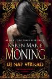 Karen Marie Moning - Új nap virrad - Tündérkrónikák 5. #