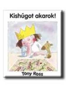 ROSS, TONY - Kishúgot akarok!