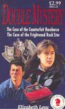 LEVY, ELIZABETH - The Case of the Counterfeit Racehorse; The Case of the Frightened Rock Star [antikv�r]