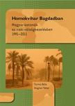 Torma B�la - Wagner P�ter - Homokvihar Bagdadban - Magyar katon�k az iraki v�ls�gkezel�sben 1991-2011 [eK�nyv: epub,  mobi]