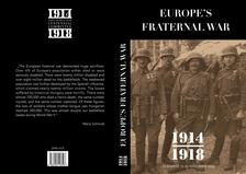 Gy�rgy Mark�, M�ria Schmidt - Europe's Fraternal War
