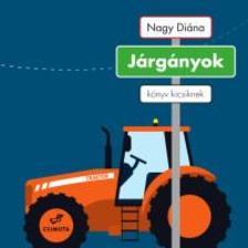 Csányi Dóra (szerk.) - Járgányok