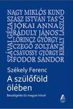 Sz�kely Ferenc - A sz�l�f�ld �l�ben