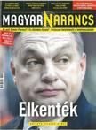 - MAGYAR NARANCS FOLY�IRAT - XXVIII. �VF. 40. SZ�M, 2016. OKT�BER 6.