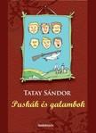 TATAY SÁNDOR - Puskák és galambok [eKönyv: epub,  mobi]