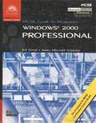 Tittel, Ed, Stewart, James Michael - MCSE Guide to Microsoft Windows 2000 Professional [antikv�r]