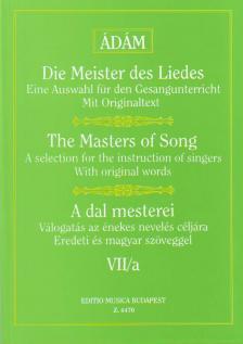 - A DAL MESTEREI VII/A, MOZART, BEETHOVEN, MENDELSSOHN, SCHUMANN (MAGAS HANGRA)