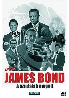 - James Bond - A sz�nfalak m�g�tt