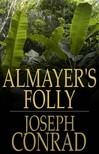 Joseph Conrad - Almayer's Folly [eK�nyv: epub,  mobi]