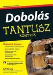 Jeff Strong - Dobol�s - Tantusz k�nyvek