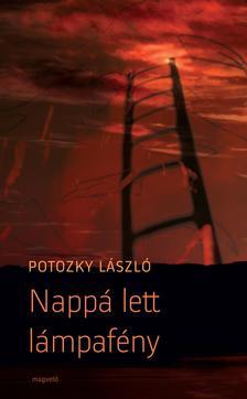 POTOZKY L�SZL� - NAPP� LETT L�MPAF�NY